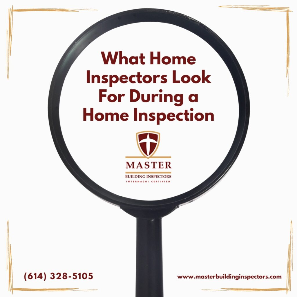 What Home Inspectors Look For During a Home Inspection