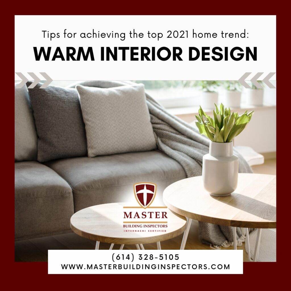 Tips For Achieving The Top 2021 Home Trend: Warm Interior Design